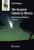Greatest Comets in History: Broom Stars and Celestial Scimitars