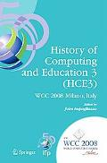 History Of Computing And Education 3 (Hce3)