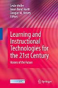 Learning and Instructional Technologies for the 21st Century, Vol. 2