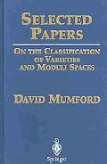 Selected Papers on the Classification of Varieties and Moduli Spaces