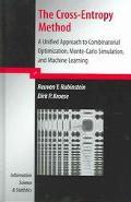 Cross-Entropy Method A Unified Approach To Combinatorial Optimization, Monte-Carlo Simulatio...