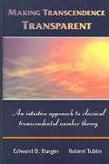 Making Transcendence Transparent An Intuitive Approach To Classical Transcendental Number Th...