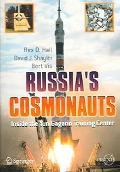 Russia's Cosmonauts Inside The Yuri Gagarin Training Center