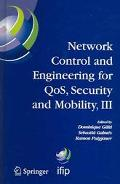 Network Control And Engineering For Qos, Security And Mobility, III IFIP TC6/ WG6.2 6.6, 6.7...