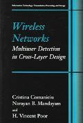 Wireless Networks Multiuser Detection in Cross-Layer Design