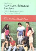 Handbook Of Adolescent Behavioral Problems Evidence-based Approaches to Prevention and Treat...