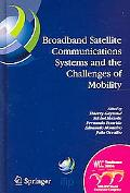 Broadband Satellite Communication Systems and the Challenges of Mobility IFIP TC6 Workshops ...