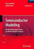 Semiconductor Modeling For Simulating Signal, Power, And Electromagnetic Integrity
