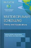 Multidisciplinary Scheduling Theory And Applications