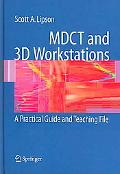 MDCT And 3D Workstations A Practical How-to Guide And Teaching File