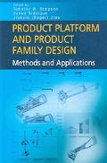 Product Platform And Product Family Design Methods And Applications