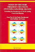 Design of Very High-frequency Multirate Switched-capacitor Circuits Extending the Boundaries...