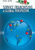 Service Franchising A Global Perspective