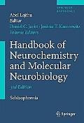 Handbook of Neurochemistry and Molecular Neurobiology: Schizophrenia (Springer Reference)
