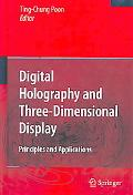 Digital Holography And Three-dimensional Display Principles And Applications