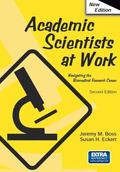 Academic Scientists at Work, 2nd Edition