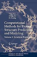 Computational Methods for Protein Structure Prediction And Modeling Structure Prediction