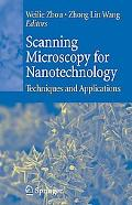 Scanning Microscopy for Nanotechnology Techniques And Applications