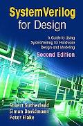 Systemverilog for Design A Guide to Using Systemverilog for Hardware Design And Modeling