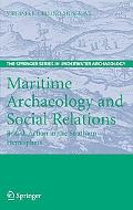 Maritime Archaeology And Social Relations British Action in the Southern Hemisphere