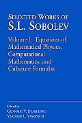 Selected Works of S.l. Sobolev Equations of Mathematical Physics, Computational Mathematics,...