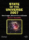 State of the Universe 2007 New Images, Discoveries And Events