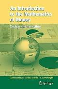 Introduction to the Mathematics of Money Saving And Investing