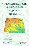 Open Source Gis A Grass Gis Approach, Third Edition