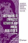 Mechanisms of Lymphocyte Activation and Immune Regulation XI B Cell Biology