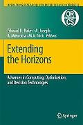 Extending the Horizons Advances in Computing, Optimization, and Decision Technologies