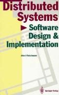 Distributed Systems: Software Design and Implementation