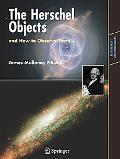 Herschel Objects, and How to Observe Them Exploring Sir William Herschel's Star Clusters, Ne...