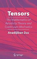 Tensors The Mathematics of Relativity Theory and Continuum Mechanics