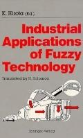 Industrial Applications of Fuzzy Technology