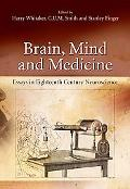 Brain, Mind and Medicine Neuroscience in the 18th Century