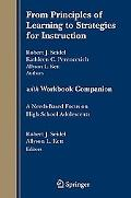 From Principles of Learning to Strategies for Instruction With Workbook Companion A Needs-ba...