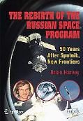 Rebirth of the Russian Space Program 50 Years After Sputnik, New Frontiers