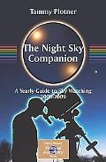 Night Sky Companion A Yearly Guide to Sky-watching 2008 - 2009