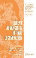 Recent Advances in Retinal Degeneration, Vol. 613