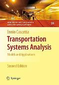 Transportation Systems Analysis: Models and Applications (Springer Optimization and Its Appl...
