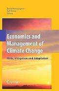 Economics and Management of Climate Change: Risks, Mitigation and Adaptation