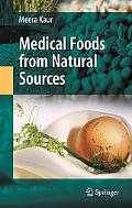 Medical Foods from Natural Sources