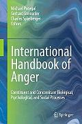International Handbook of Anger: Constituent and Concomitant Biological, Psychological, and ...
