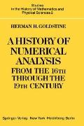 History of Numerical Analysis from the 16th to the 19th Century