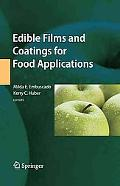 Edible Films And Coatings For Food Applications