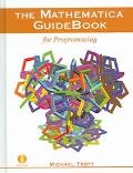 Mathematica Guidebook for Programming Concepts, Examples and Applications