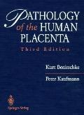 Pathology of the Human Placenta