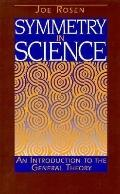 Symmetry in Science An Introduction to the General Theory