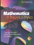 Mathematica in Theoretical Physics Selected Examples from Classical Mechanics to Fractals