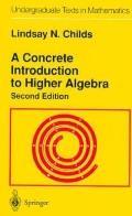 Concrete Intro.to Higher Algebra